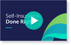 Self-Insurance Done Right