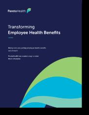 Transforming Employee Health Benefits